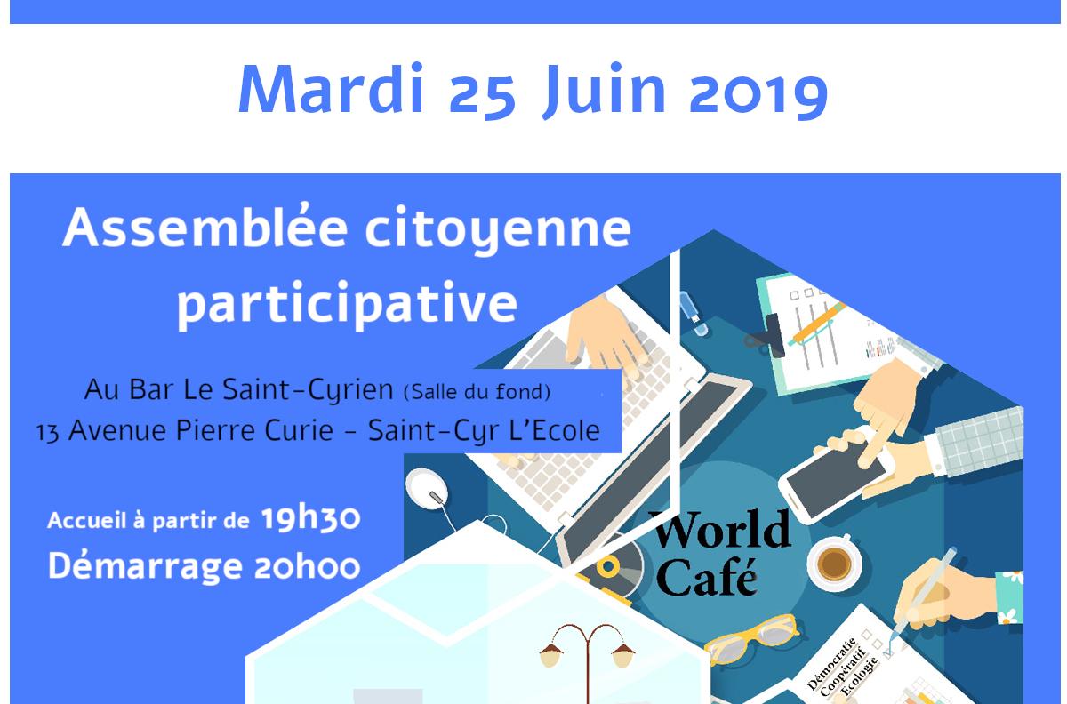 assemblée citoyenne participative à saint cyr l'école le mardi 25 juin 2019 à partir de 19h30 au bar le saint cyrien 13 avenue Pierre Curie